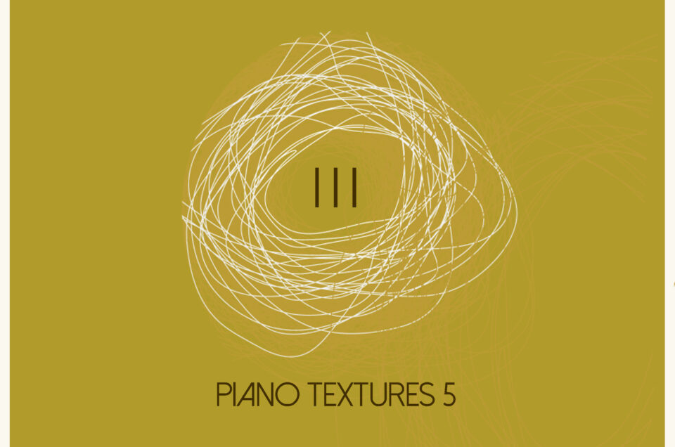 Piano Textures 5 is coming